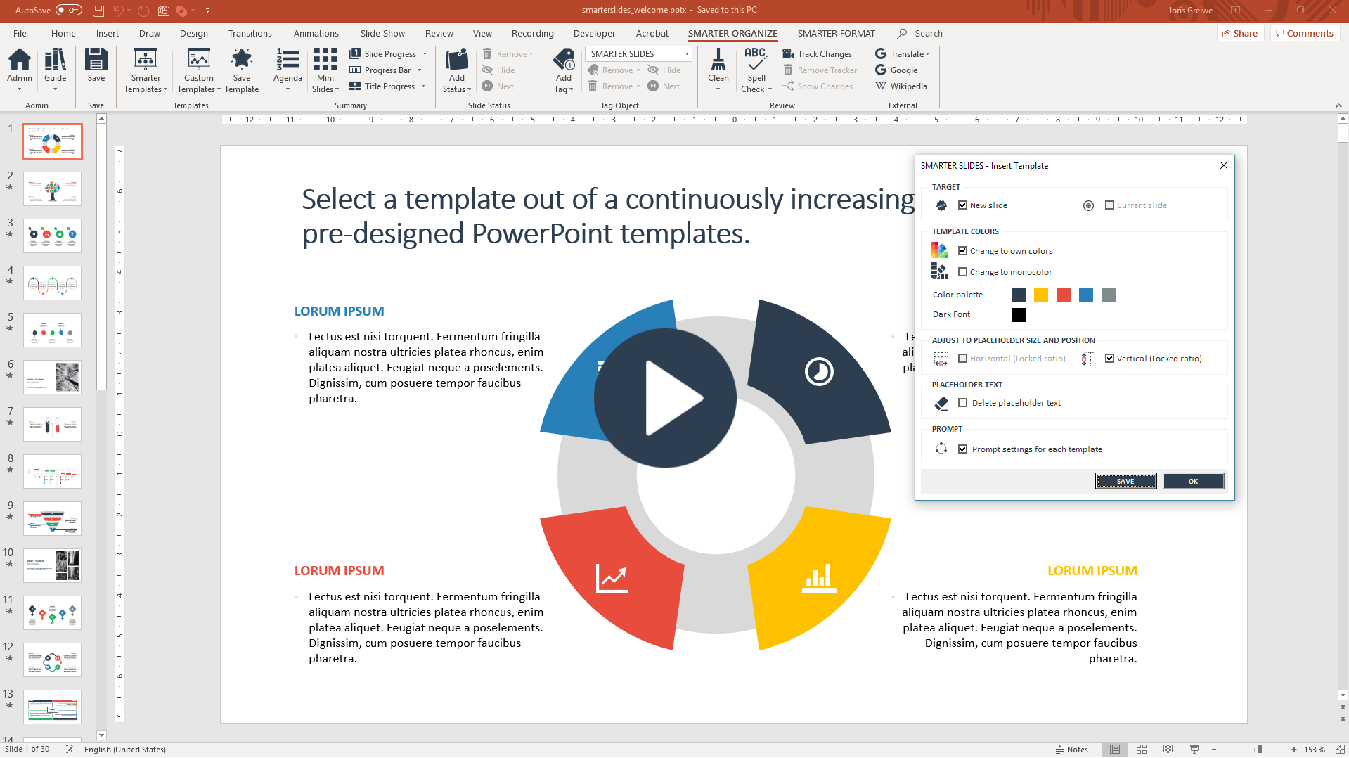 Insert Smarter Templates and PowerPoint inspirations with Smarter Slides